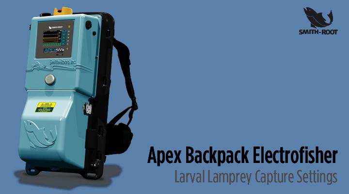 Apex Backpack Electrofisher Larval Lamprey Capture Settings
