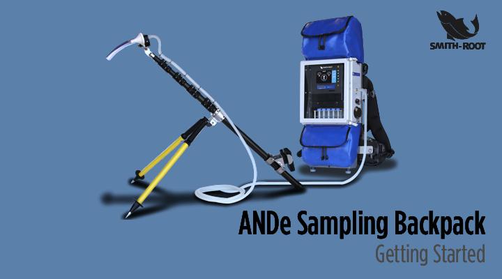 ANDe Sampling Backpack - Getting Started