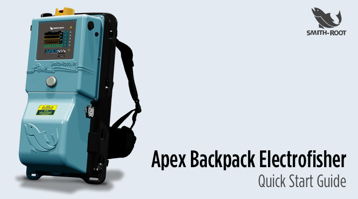 Apex Backpack Electrofisher Quick Start Guide